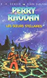 K-H Scheer: Les soeurs stellaires (French Edition)