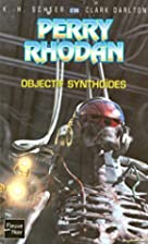 Objectif Synthoïdes by K. H. Scheer