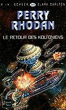 Le retour des Koltoniens by K. H. Scheer