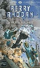 Perry Rhodan n°280 : La petite majesté by…