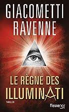 Le règne des Illuminati by Jacques…