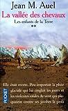 Auel Jean M.: Les Enfants de la terre, tome 2: la vallée des chevaux