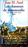 Auel, Jean: Chasseurs De Mammouths 3 (French Edition)