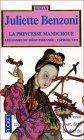 La Princesse Mandchoue by Juliette Benzoni