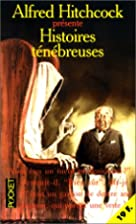 Histoires ténébreuses by Alfred Hitchcock