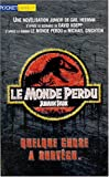 Herman, Gail: Le monde perdu: The Lost World (Jurassic Park II)