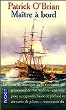 O'Brian, Patrick: Maître à bord (French Edition)