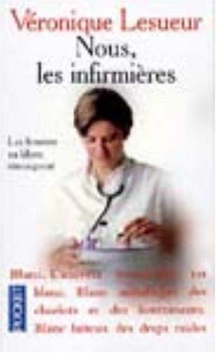 nous-les-infirmieres-les-femmes-en-blanc-temoignent
