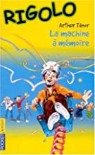 Rigolo, tome 24 : La Machine à…