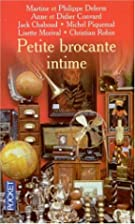 Petite brocante intime by Philippe Delerm