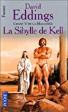 Eddings, David: Chant 5 de la Mallorée: La Sibylle de Kell (French Edition)