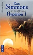 Hyperion, Part 1 by Dan Simmons