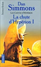 The Fall of Hyperion, Part 1 by Dan Simmons