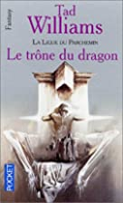 Le trône du dragon by Tad Williams