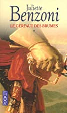 Le Gerfaut des brumes, tome 1 by Juliette…