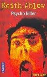 Keith Ablow: Psycho Killer