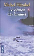 Le démon des brumes by Michel Herubel