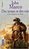 John Marco: Le chacal de Nar, Tome 1 (French Edition)