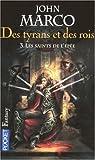 John Marco: Des tyrans et des rois, Tome 3 (French Edition)
