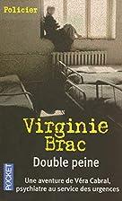 Double peine by Virginie Brac