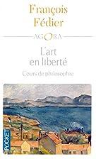 L'art en liberté : Aristote,…