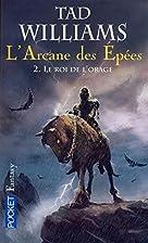 L'Arcane des épées, tome 2 : La Ligue du…
