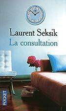 La consultation by Laurent Seksik