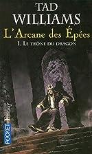 L'Arcane des épées, tome 1 : La Ligue du…