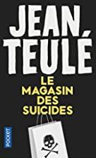 Le Magasin des Suicides by Jean Teule