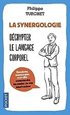 La synergologie by Philippe Turchet