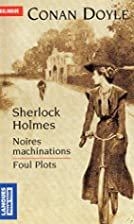 Sherlock Holmes, Noires Machinations/Foul…