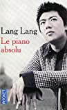 Lang, Lang: Le Piano Absolu (French Edition)