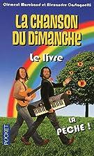 La Chanson du Dimanche le Livre by Collectif