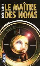 Le maître des noms by Josef Ladik