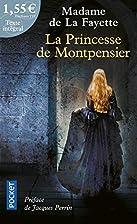 La Princesse de Montpensier by Madame de La…