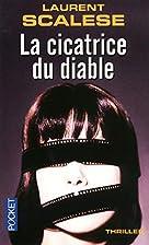 La cicatrice du diable by Laurent Scalese