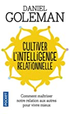 Cultiver l'intelligence relationnelle :…