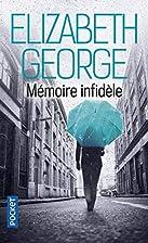 Mémoire infidèle by Elizabeth…