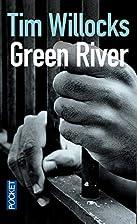 Green River by Tim Willocks