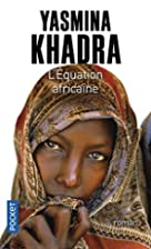 L'équation africaine by Yasmina Khadra