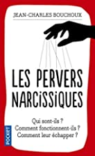 Les pervers narcissiques by Jean-Charles…