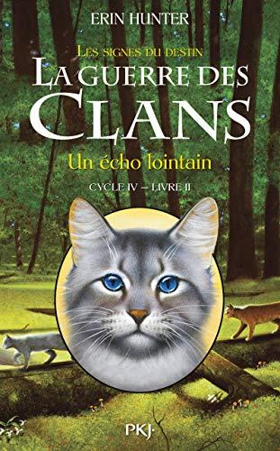 2-la-guerre-des-clans-iv-un-echo-lointain