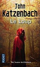 Le Loup by KATZENBACH JOHN