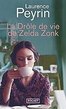 La drôle de vie de Zelda Zonk by…