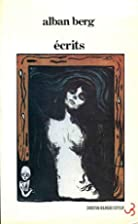 Ecrits by Alban Berg