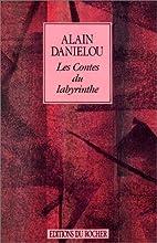Les Contes du labyrinthe by Alain…