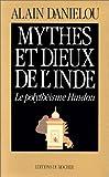 Danielou, Alain: Mythes et dieux de l'Inde. Le polythéisme hindou (French Edition)