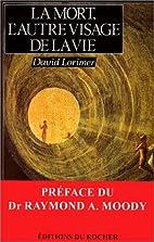 La Mort, L'Autre Visage De La Vie by Lorimer