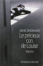 Le précieux con de Louise by M…