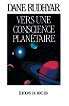Vers une conscience planétaire by…